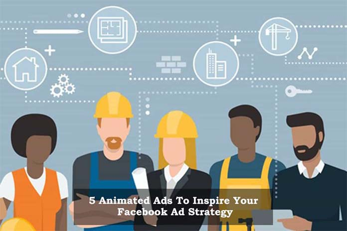 5-Animated-Ads-To-Inspire-Your-Facebook-Ad-Strategy