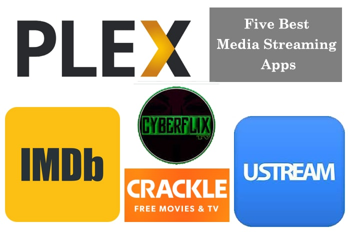 Five best media streaming apps