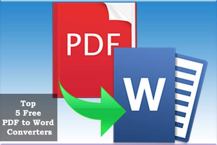 Top 5 Free PDF to Word Converters