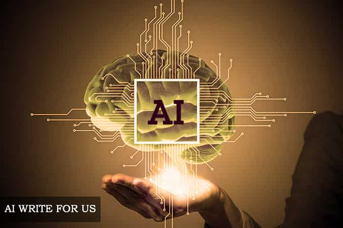 Write For Us Artificial Intelligence