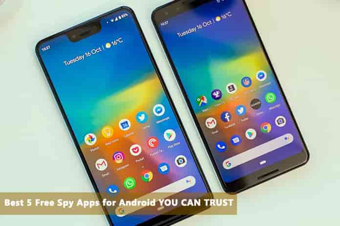 Best 5 Free Spy Apps for Android YOU CAN TRUST