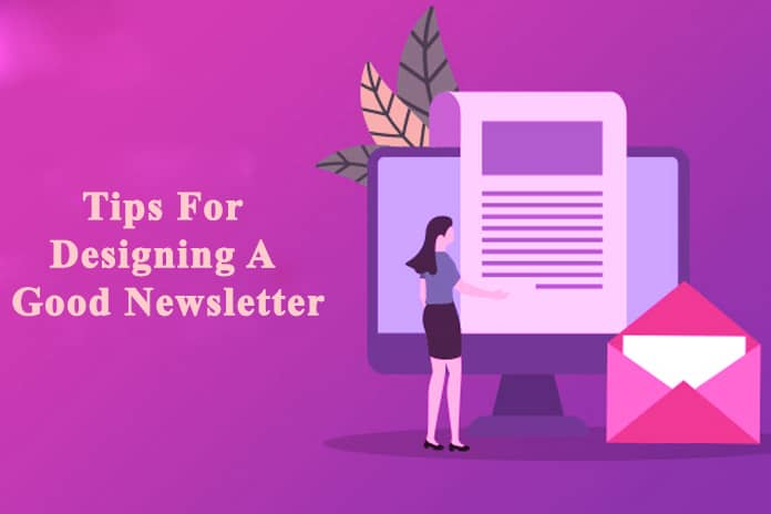 Tips For Designing A Good Newsletter