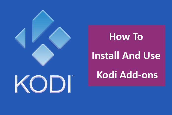 How-To-Install-And-Use-Kodi-Add-ons