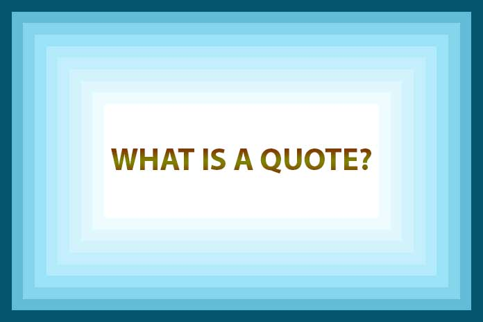 What-Is-A-Quote